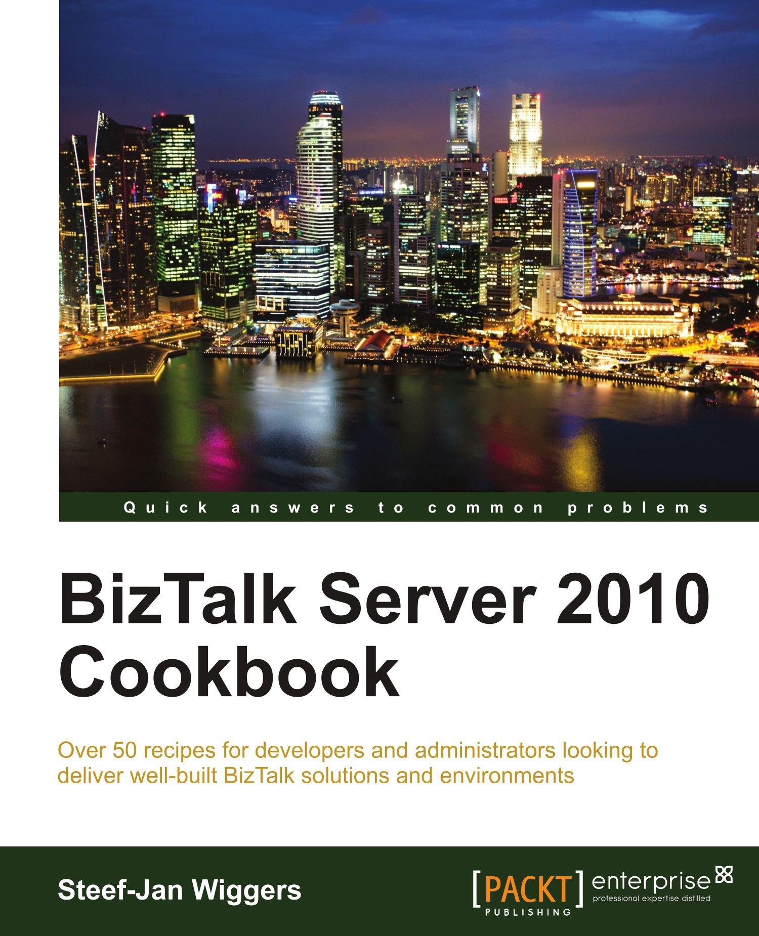 Download BizTalk Server 2010 Cookbook pdf
