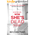 Now She's Dead: A psychological suspense thriller that unwinds in dizzying spirals