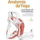 Anatomia da yoga 2a ed.