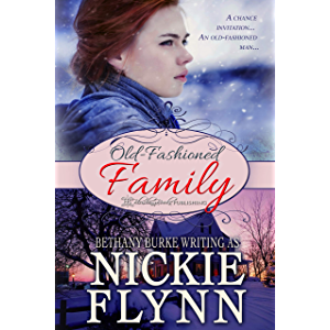 Old Fashioned Family (A Traditional Family Book 1)