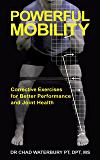 Powerful Mobility: Corrective Exercises for Better Performance and Joint Health (English Edition)