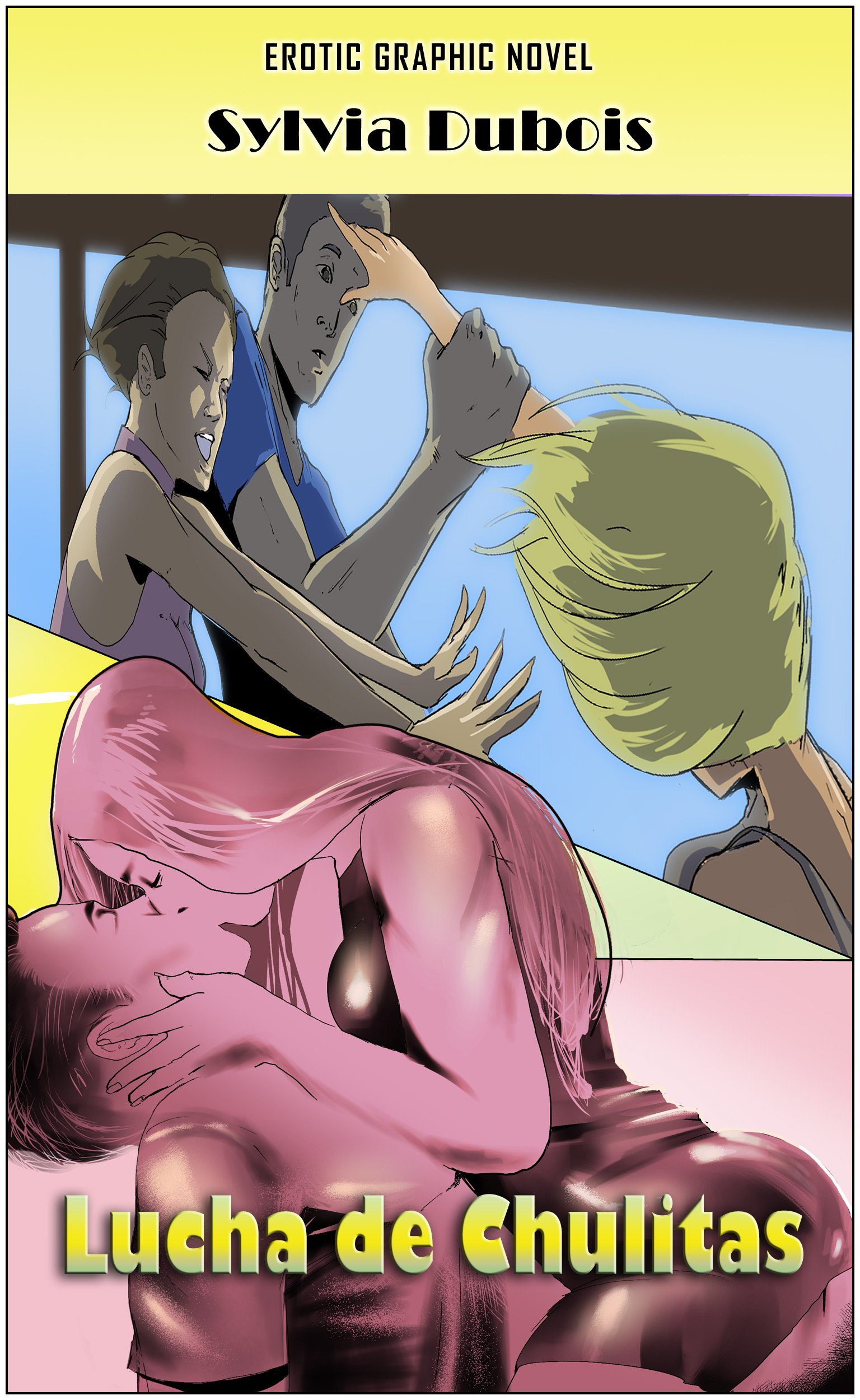 Lucha de Chulitas: luchar por el mismo hombre (Juliette (es) nº 1)