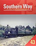 The Southern Way: 43: The Regular Volume for the Southern Devotee