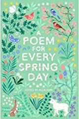 A Poem for Every Spring Day (A Poem for Every Day and Night of the Year) Paperback