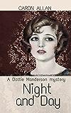 Night and Day: a Dottie Manderson mystery (Dottie Manderson mysteries Book 1)
