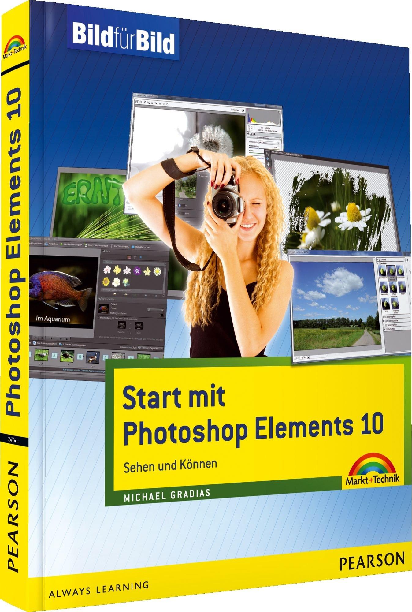 Start Mit Photoshop Elements 10   Alle Bilder Zum Download Auf Der Website Zum Buch  Sehen Und Können  Bild Für Bild
