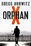 Orphan X: Thriller (Evan Smoak 1)