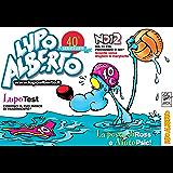 Il mensile di Lupo Alberto 350: agosto 2014