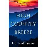 High Country Breeze: A Mountain Breeze Novel (Meade Breeze Adventure Series Book 15)
