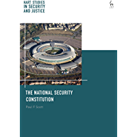 The National Security Constitution (Hart Studies in Security and Justice)