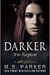 Darker: The Fugitive Kindle Edition