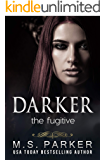 Darker: The Fugitive