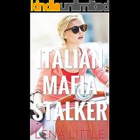 Italian Mafia Stalker (Yes, Daddy Book 14) (English Edition)