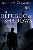 A Republic of Shadows (Parker Chase Book 4)