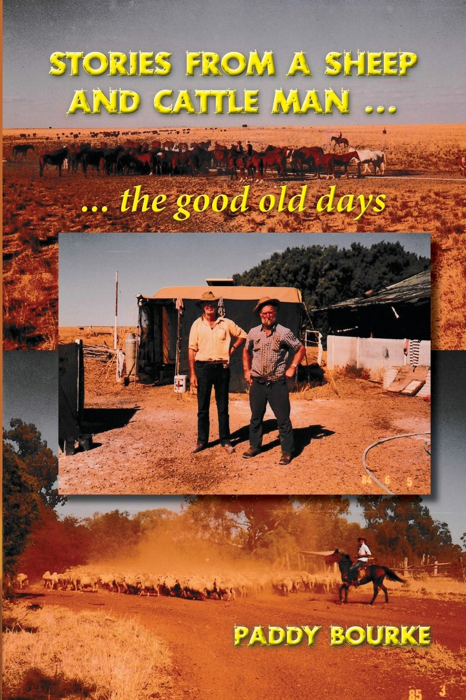 Stories from a Sheep and Cattle Man: The Paddy Bourke Story - The Start. pdf