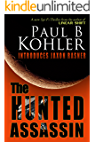 The Hunted Assassin (English Edition)