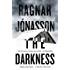 The Darkness: If you like Saga Noren from The Bridge, then you'll love Hulda Hermannsdottir (Hidden Iceland Book 1)
