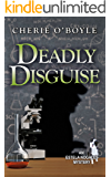 Deadly Disguise (An Estela Nogales Mystery Book 4)