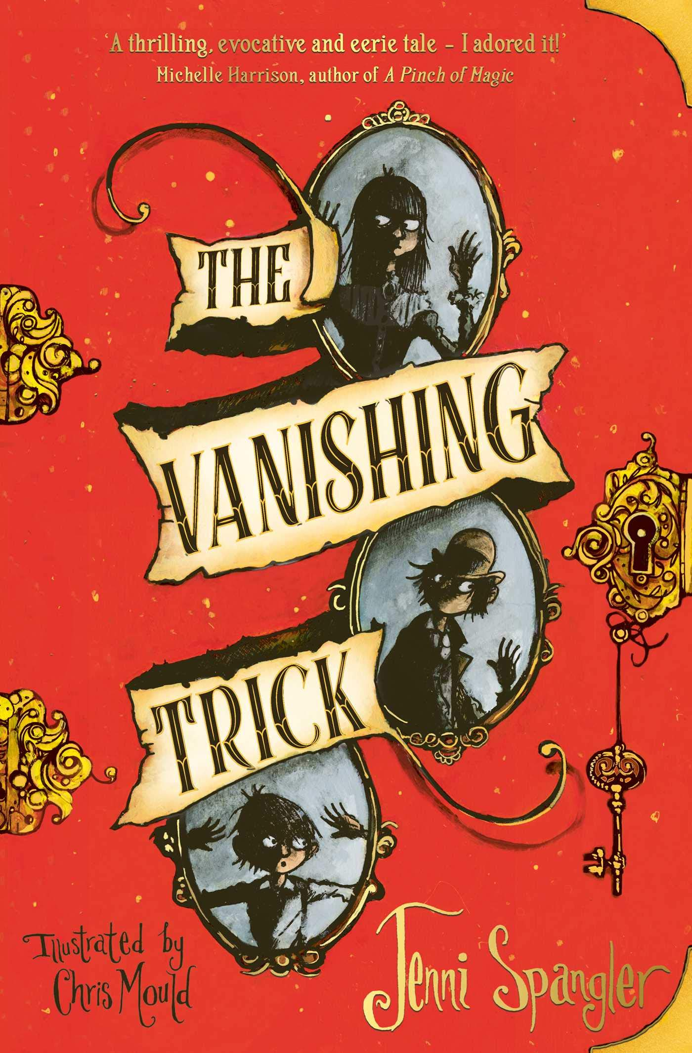 The Vanishing Trick: Amazon.co.uk: Spangler, Jenni, Mould, Chris:  9781471190377: Books