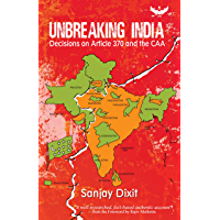 Unbreaking India: Decisions on Article 370 and the CAA