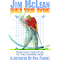 Build Your Swing: Position Teaching in the Modern Age (English Edition)