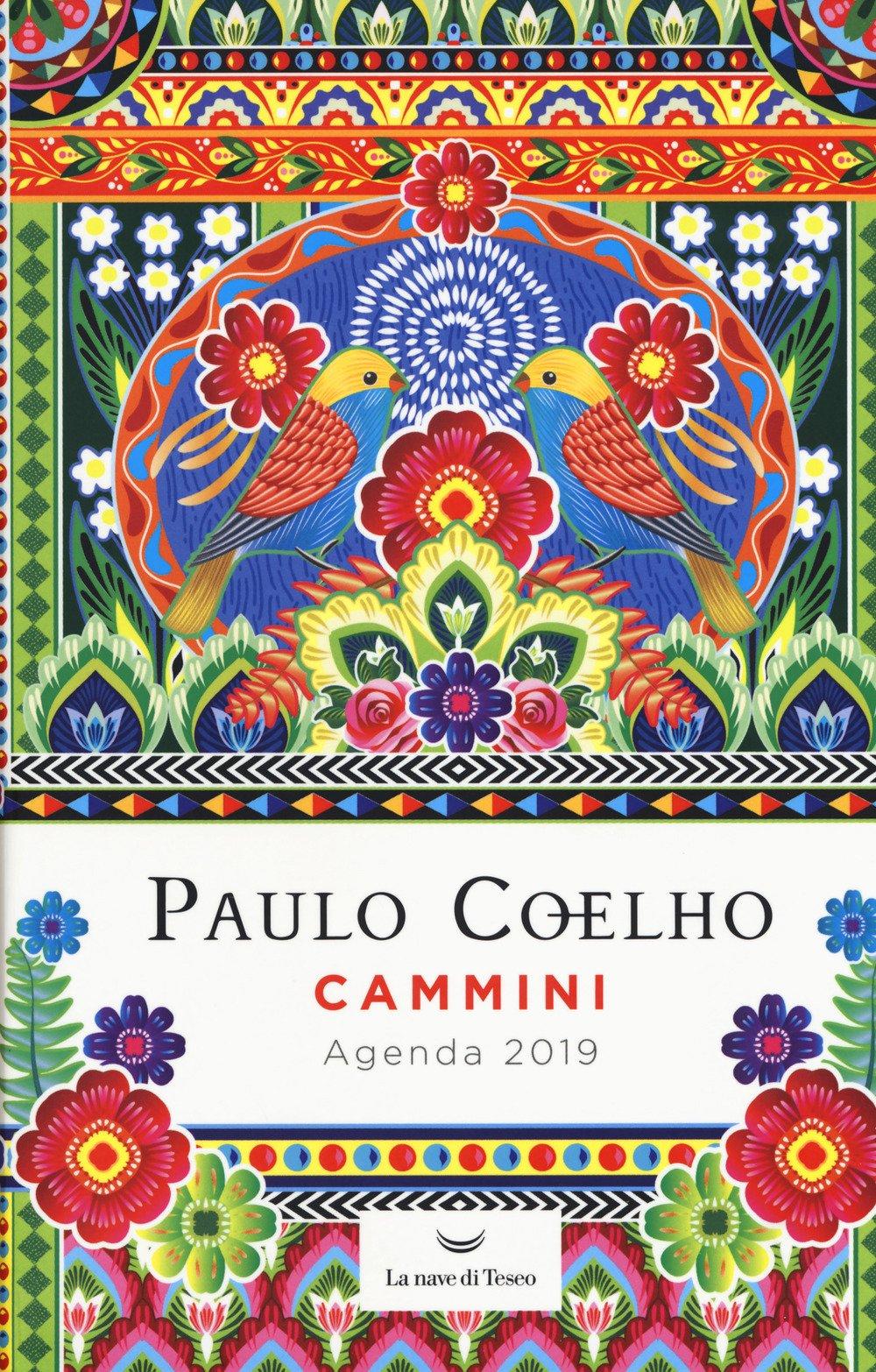 Cammini. Agenda 2019: Paulo Coelho: 9788893445535: Amazon ...