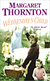 Wednesday's Child: A moving saga of family and the search for love