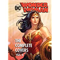 DC Comics: Wonder Woman: The Complete Covers Vol.