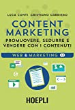 Content Marketing. Promuovere, sedurre e vendere con i contenuti