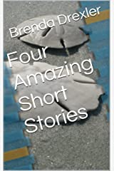 Four Amazing Short Stories Kindle Edition