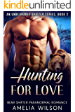 Hunting for Love (UnBearable Romance Series Book 2)