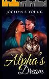 The Alpha's Dream: A BBW Alpha Wolf Shifter Romance