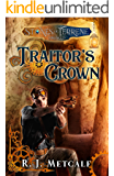 Traitor's Crown (The Stones of Terrene Chronicles Book 3)