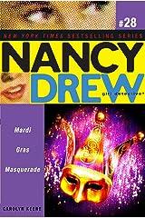 Mardi Gras Masquerade (Nancy Drew (All New) Girl Detective Book 28) Kindle Edition