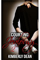 Courting Jealousy 2 Kindle Edition
