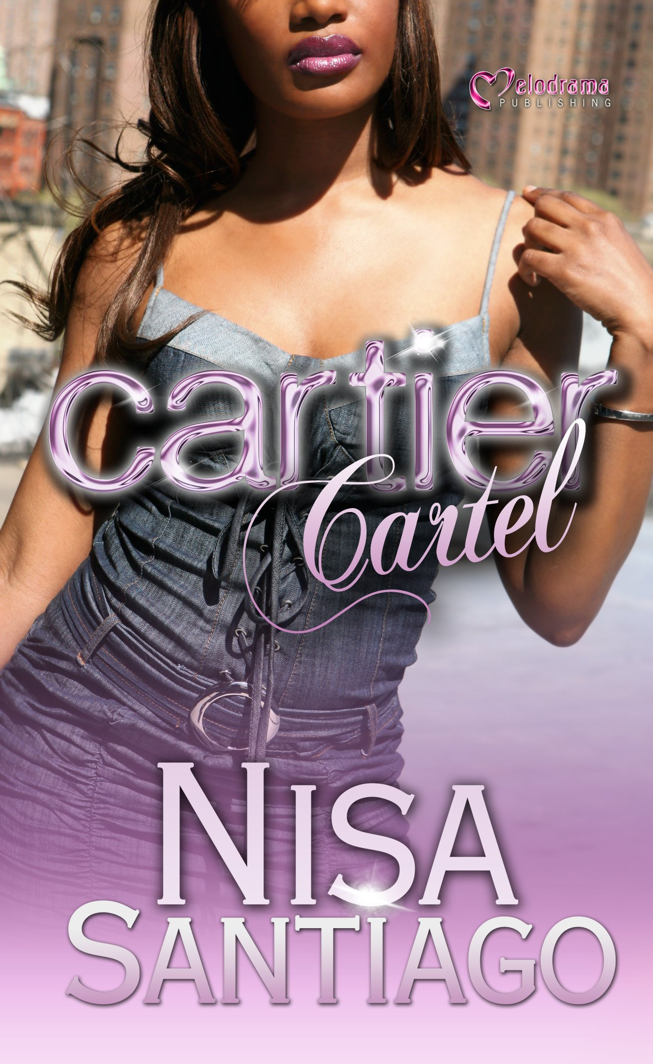 Amazon.com: Cartier Cartel (9781934157343): Nisa Santiago: Books