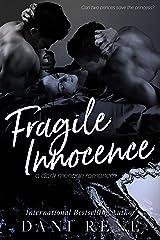Fragile Innocence: A Dark Ménage Romance Kindle Edition