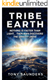 Tribe Earth: Nothing is faster than light... then man discovers the gravity drive