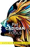 Fools (Gateway Essentials Book 35)