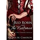 Red Robin and the Huntsman: A Two Thrones Novella