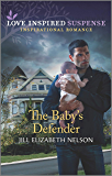 The Baby's Defender (Love Inspired Suspense)
