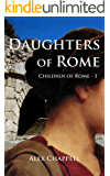 Daughters of Rome (Children of Rome Book 1)