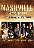 Nashville in Concert at the Royal Albert Hall [2018]