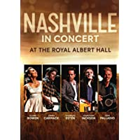 Nashville in Concert at the Royal Albert Hall [DVD] [2018]