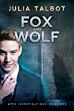 Fox and Wolf (Apex Investigations Book 1)