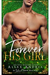 Forever His Girl (An Ireland Forever Short Story) Kindle Edition