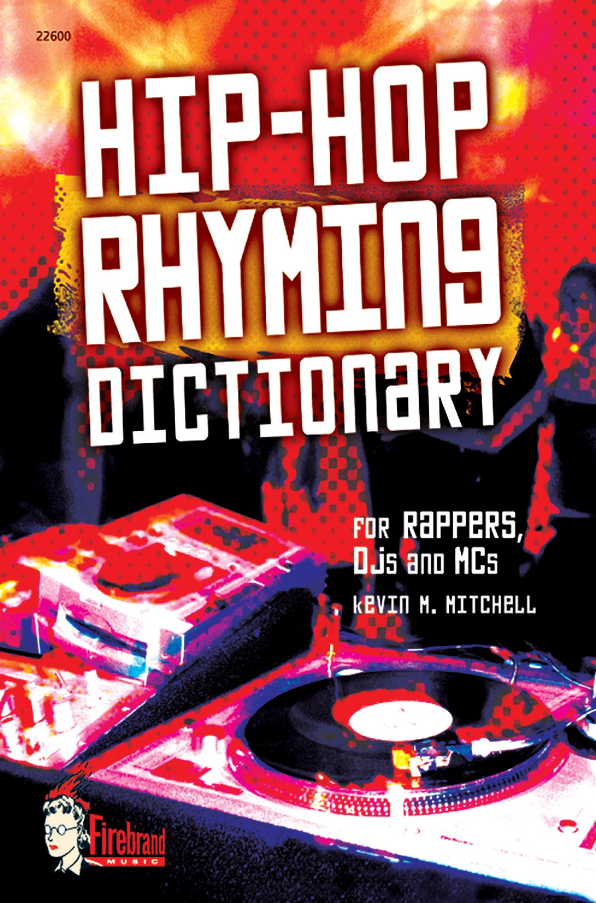 Hip-Hop Rhyming Dictionary by Alfred