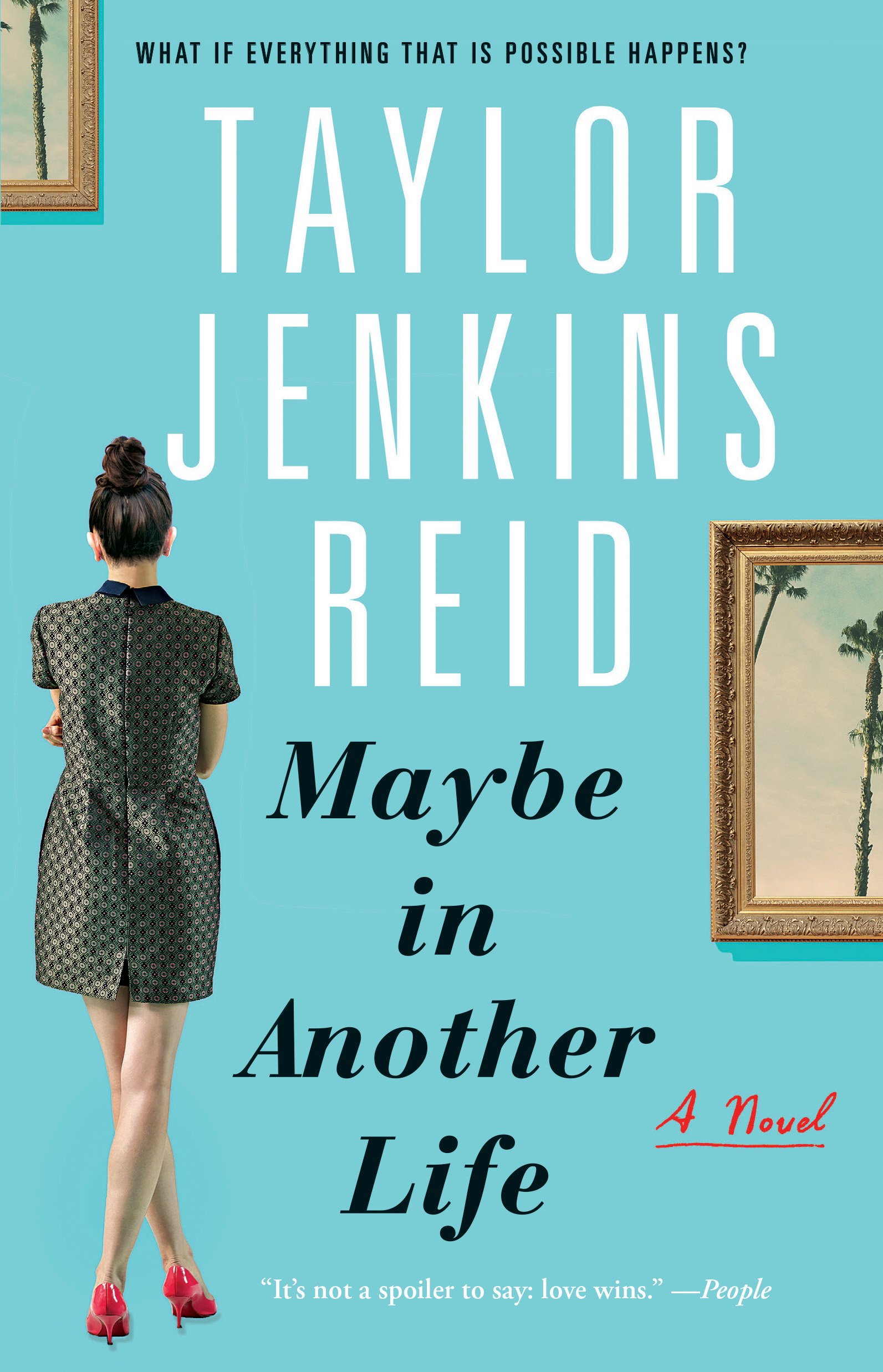Maybe in Another Life: A Novel: Taylor Jenkins Reid: 9781476776880 ...