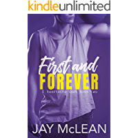 First and Forever: Heartache Duet Book Two
