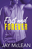 First and Forever: Heartache Duet Book Two (English Edition)